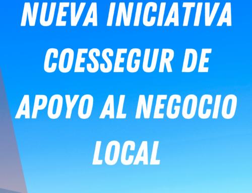 Nueva iniciativa Coessegur de apoyo al negocio local
